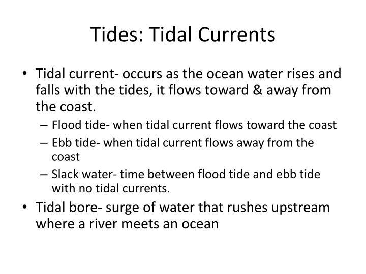 Tides: Tidal Currents