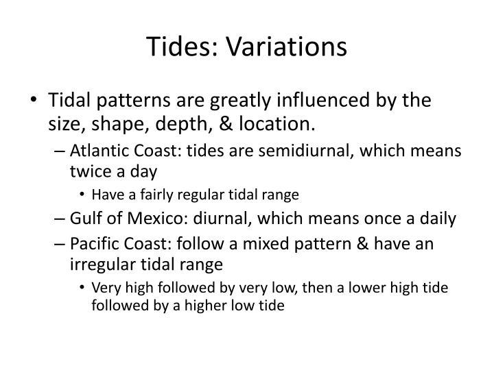 Tides: Variations