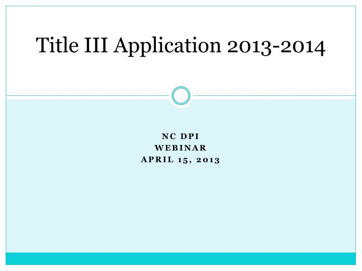 title iii application 2013 2014