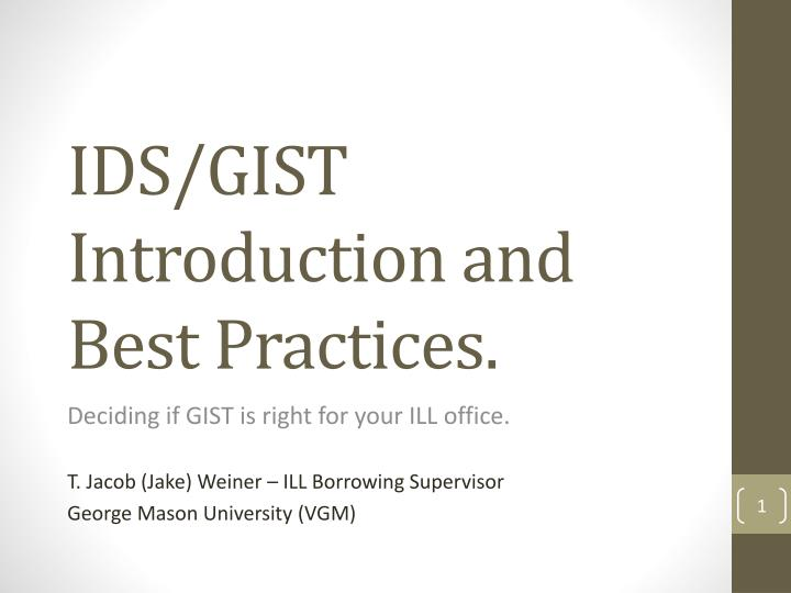 ids gist introduction and best practices n.
