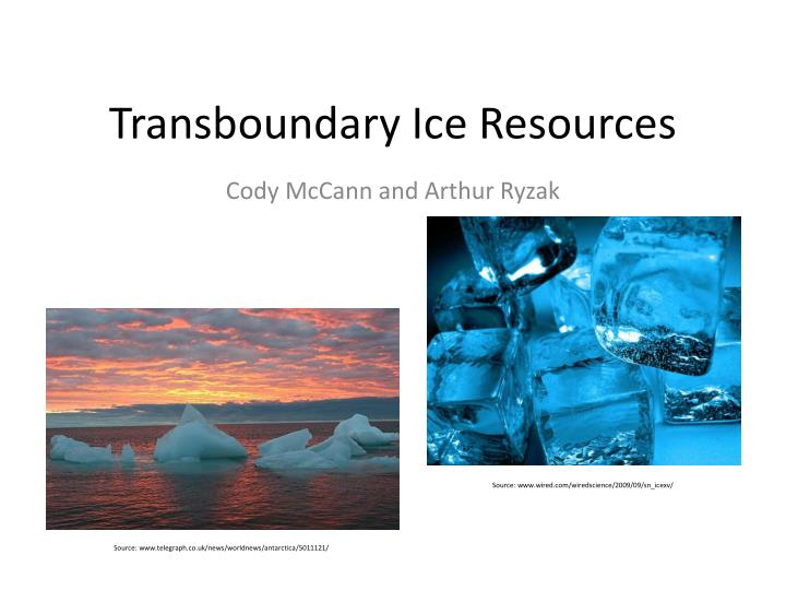 transboundary ice resources n.