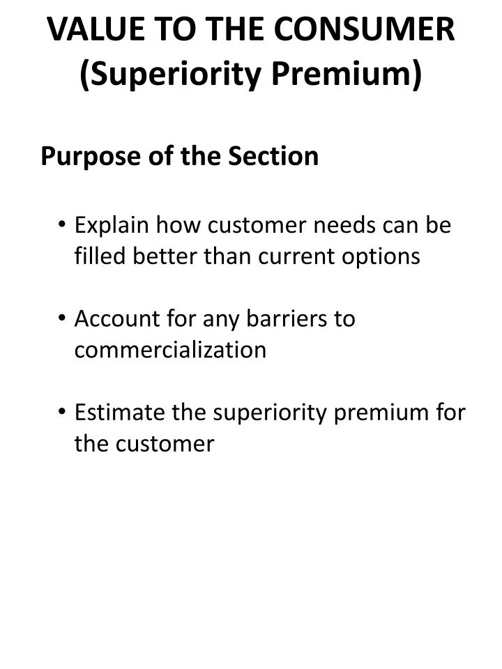 VALUE TO THE CONSUMER (Superiority Premium)