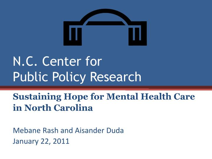 n c center for public policy research n.