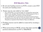 pcf helpful tips