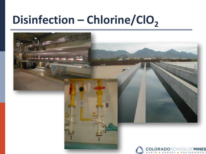 Disinfection – Chlorine/ClO