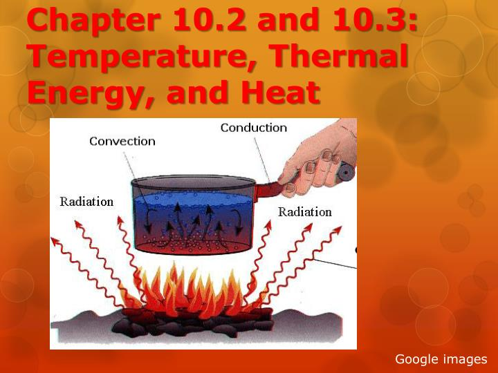 chapter 10 2 and 10 3 temperature thermal energy and heat n.