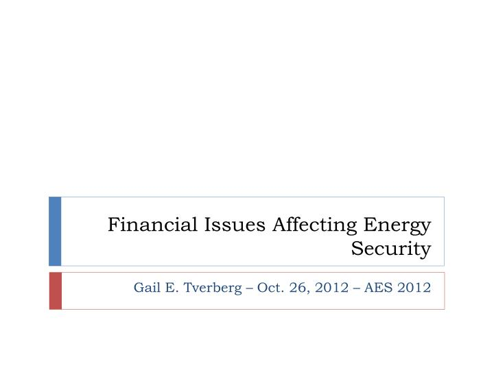 financial issues affecting energy security n.