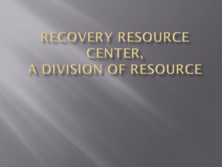recovery resource center a division of resource n.