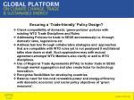 ensuring a trade friendly policy design
