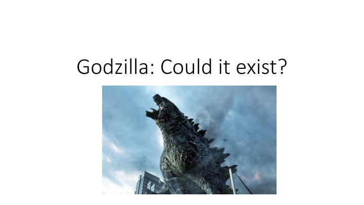 Godzilla: Could it exist?