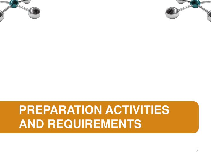 preparation activities and requirements