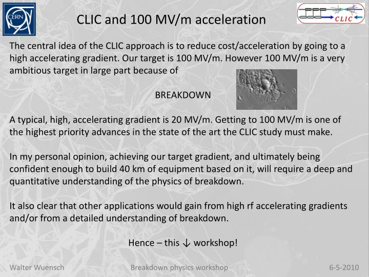 CLIC and 100 MV/m acceleration