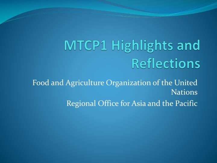 mtcp1 highlights and reflections n.