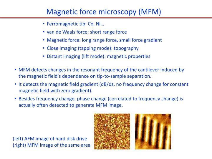 Magnetic force microscopy (MFM)