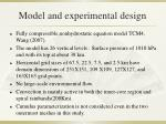 model and experimental design