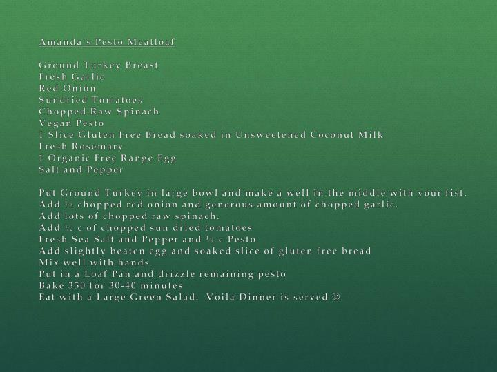 Amanda's Pesto Meatloaf