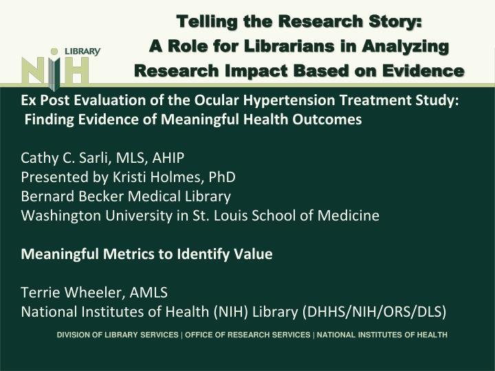 telling the research story a role for librarians in analyzing research impact based on evidence n.