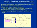 geiger marsden rutherford expt