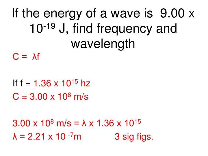 If the energy of a wave is  9.00 x 10