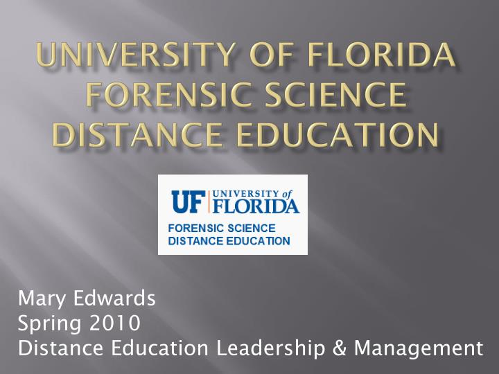university of florida forensic science distance education n.