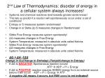 2 nd law of thermodynamics disorder of energy in a cellular system always increases