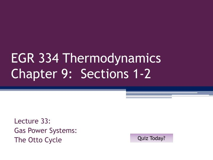 egr 334 thermodynamics chapter 9 sections 1 2 n.