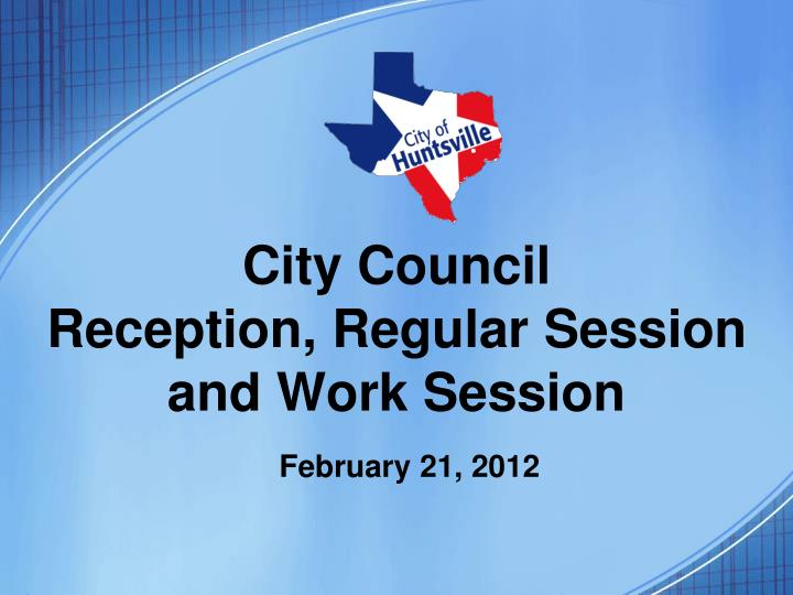 city council reception regular session and work session n.