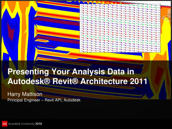 PPT - Presenting Your Analysis Data in Autodesk® Revit