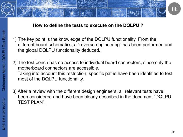How to define the tests to execute on the DQLPU ?