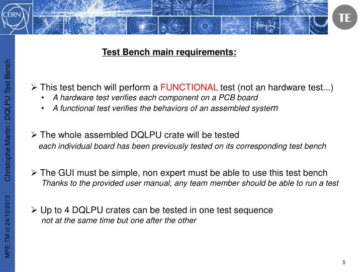 Test Bench main requirements: