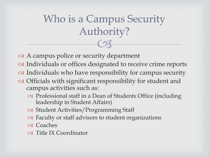 Who is a Campus Security Authority?