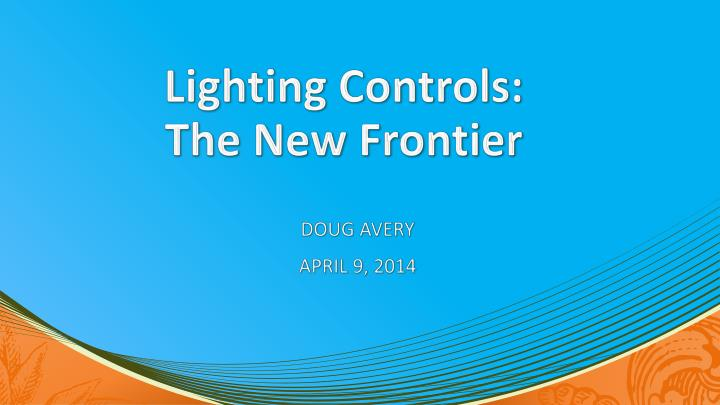 lighting controls the new frontier n.