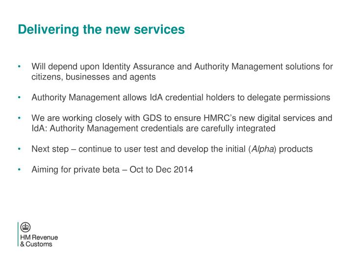 Delivering the new services