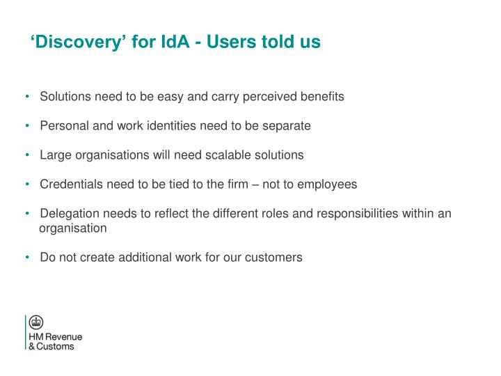 'Discovery' for IdA - Users told us