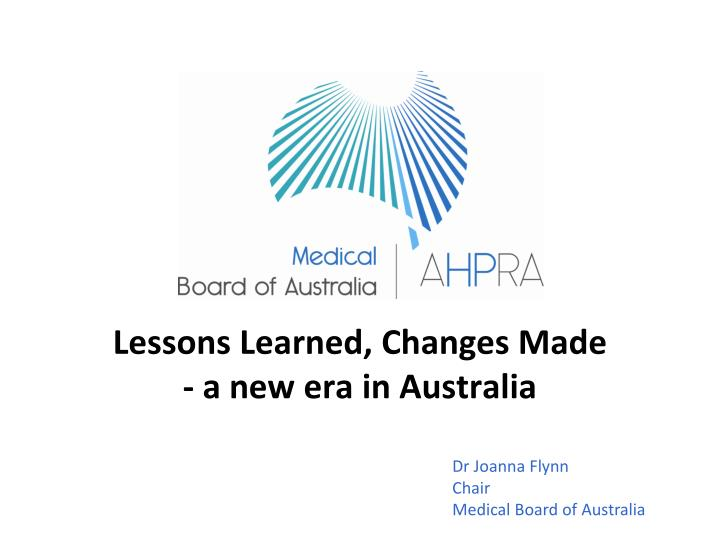 lessons learned changes made a new era in australia