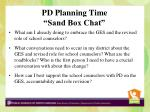 pd planning time sand box chat