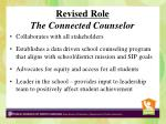 revised role the connected counselor