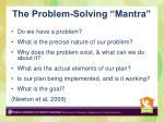 the problem solving mantra