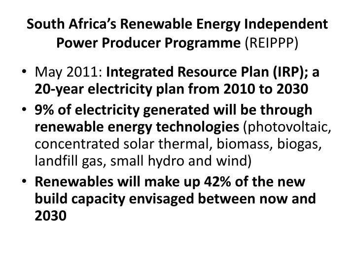South africa s renewable energy independent power producer programme reippp
