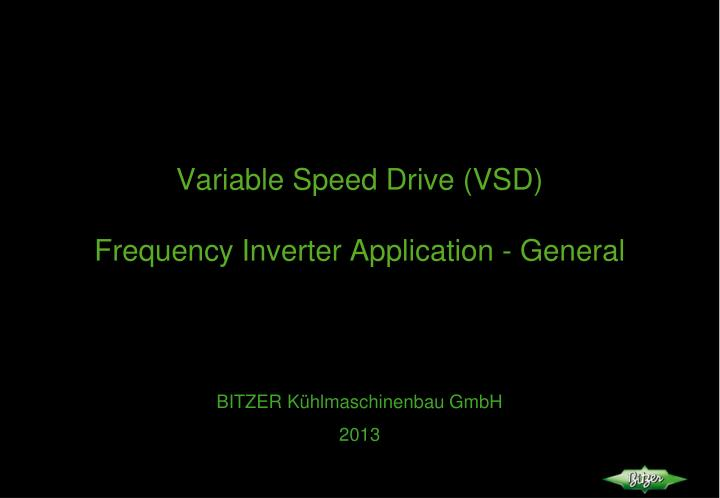 variable speed drive vsd frequency inverter application general n.