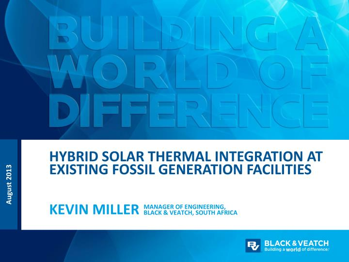 hybrid solar thermal integration at existing fossil generation facilities n.
