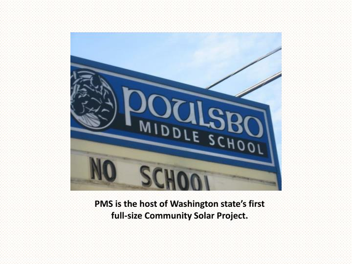 pms is the host of washington state s first full size community solar project n.