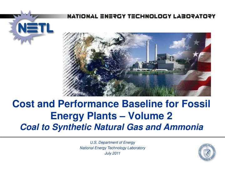 Cost and Performance Baseline for Fossil Energy Plants – Volume 2