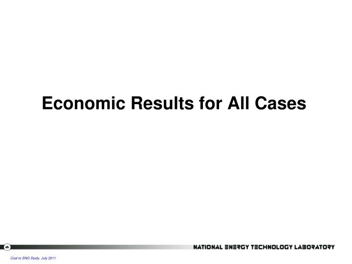 Economic Results for All Cases