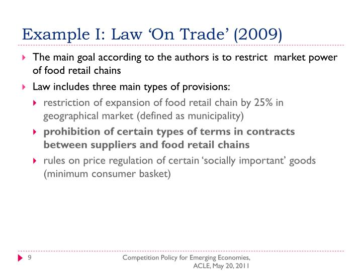 Example I: Law 'On Trade' (2009)