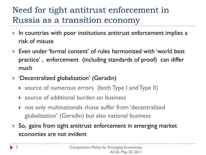 Need for tight antitrust enforcement in russia as a transition economy