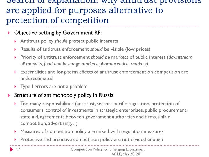 Search of explanation: why antitrust provisions are applied for purposes alternative to protection of competition
