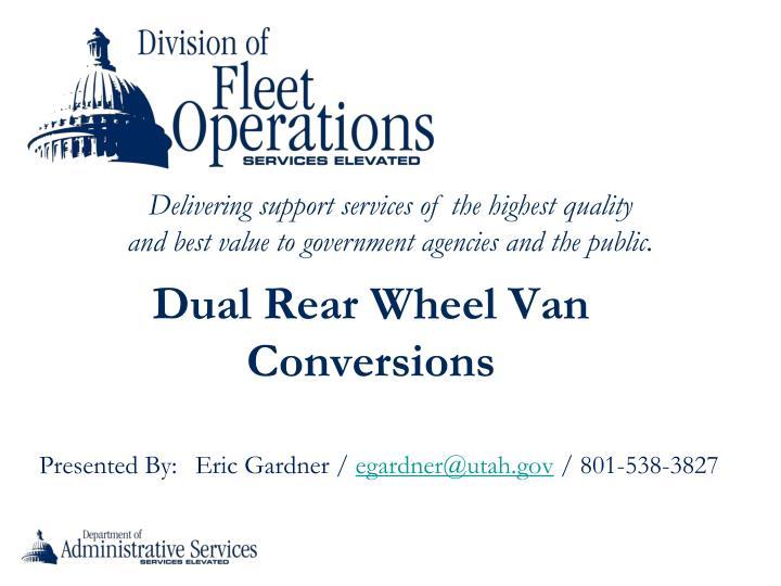 Dual Rear Wheel Van Conversions
