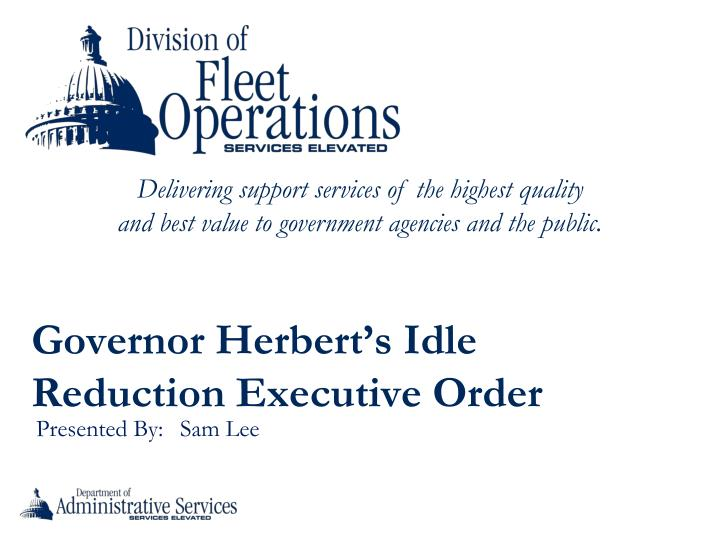 Governor Herbert's Idle Reduction Executive Order