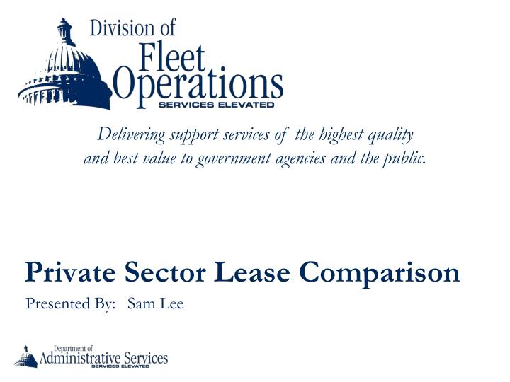 Private Sector Lease Comparison